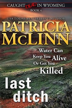 Last Ditch by Patricia McLinn