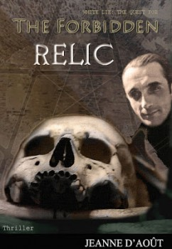 The Forbidden Relic by Jeanne D'Août