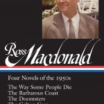 Ross Macdonald: Three Novels of the Early 1960s by Tom Nolan (editor)