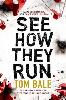 See How They Run by Tom Bale