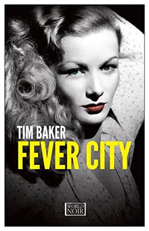 Fever City Europa World Noir