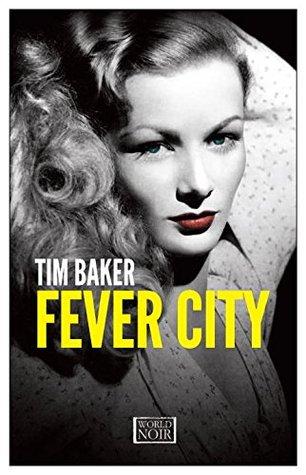 Fever City Europa World Noir