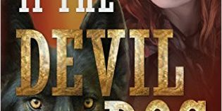 If the Devil Had a Dog by T.K. Lukas
