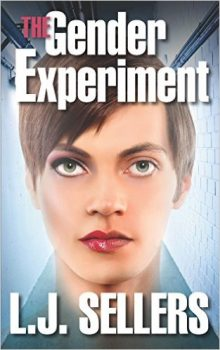 The Gender Experiment by L.J. Sellers