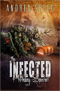 The Infected Holiday Special by Andrea Speed