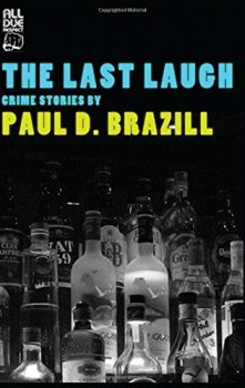 The Last Laugh by Paul D. Brazill