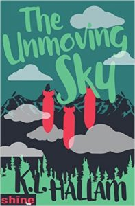 The Unmoving Sky by K.L. Hallam