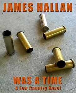 Was a Time by James Hallan