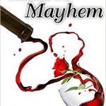 Malbec Mayhem by Cathy Perkins