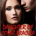 Daughter of Count Dracula: Kula's Dilemma (Transylvanica High Series Book 3) by R. Barri Flowers