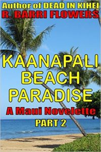 Kaanapali Beach Paradise by R. Barri Flowers