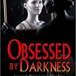 Obsessed By Darkness by Autumn Jordon