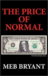 The Price of Normal by Meb Bryant