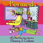 Permed to Death by Nancy J. Cohen