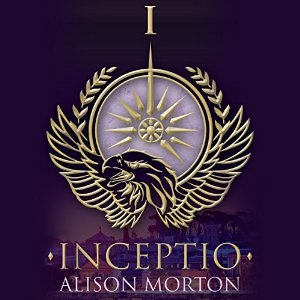 Inceptio by Alison Morton