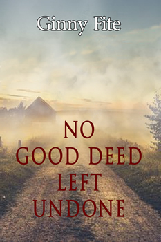 no-good-deed-left-undone-front-cover